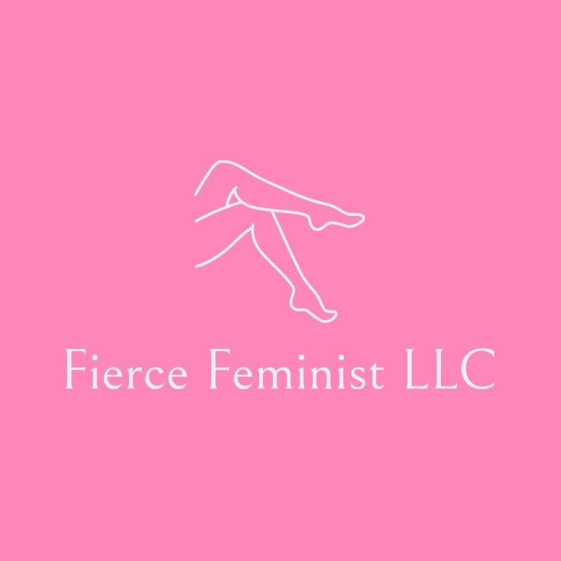 Fierce Feminist LLC