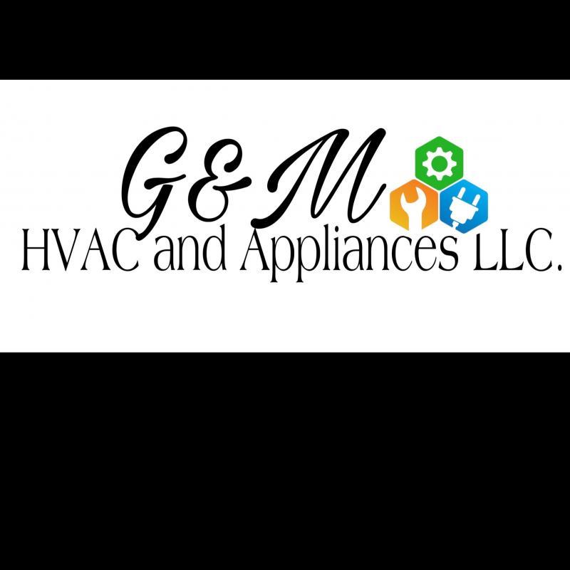 G&M Hvac and Appliances LLC.