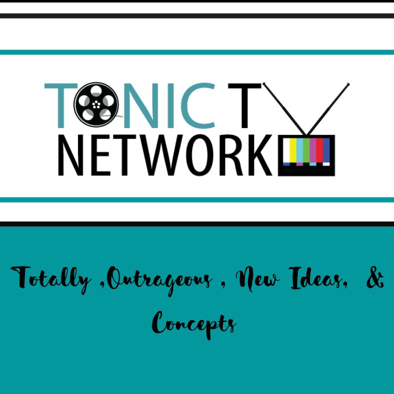 Tonic TV Network & Productions, LLC