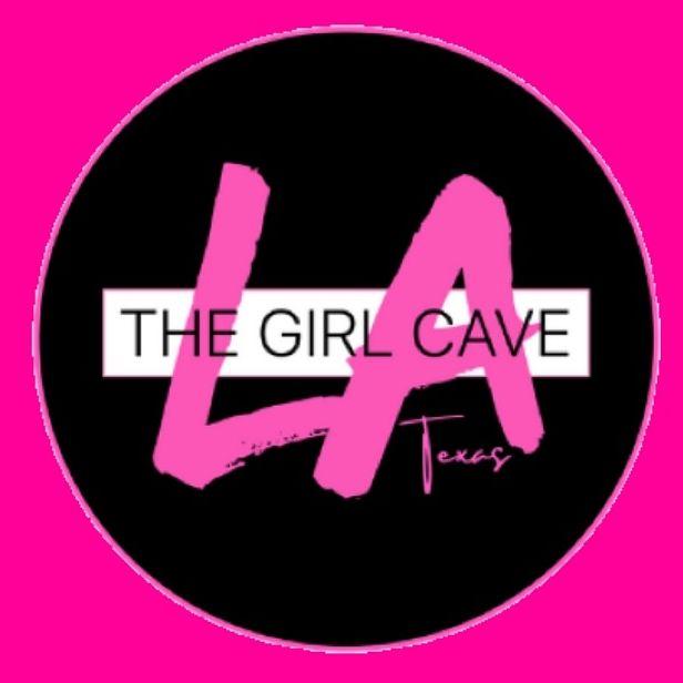 The Girl Cave LA Texas