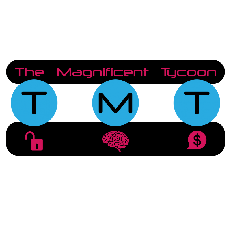 The Magnificent Tycoon