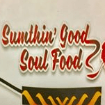 Sumthin' Good Soul Food