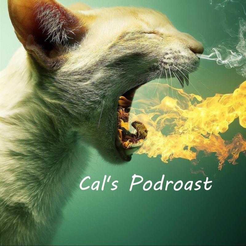 Cal's Podroast
